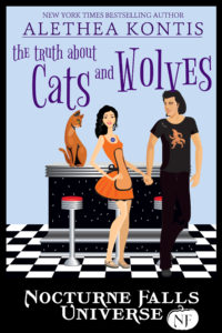 The Truth About Cats & Wolves: A Nocturne Falls Universe Novel