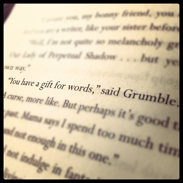 """You Have a Gift for Words,"" Said Grumble."