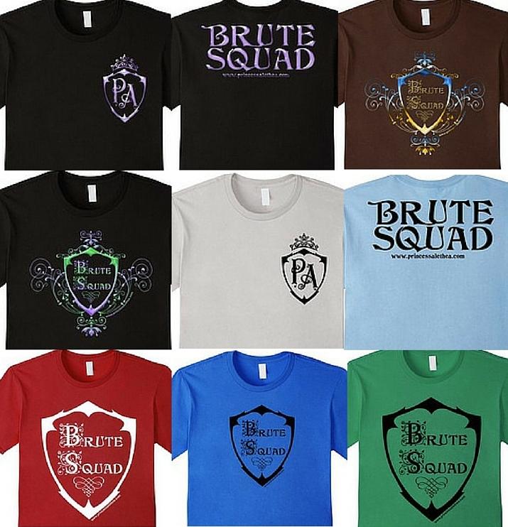 Princess Alethea's Brute Squad T-Shirts
